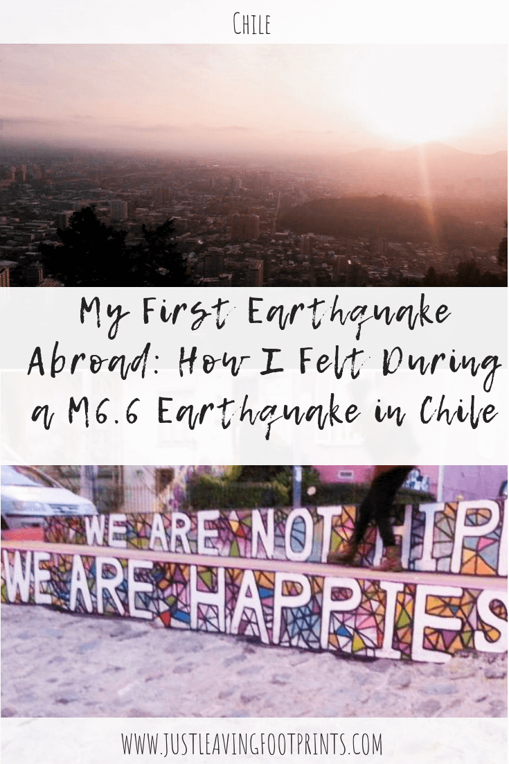 My First Earthquake Abroad: How I Felt During a M 6.6 Earthquake in Chile