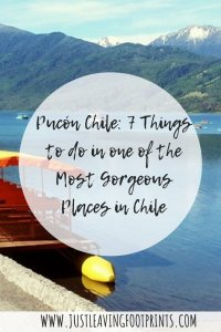 Pucón Chile: 7 Things to do in one of the Most Gorgeous Places in Chile