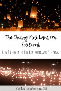 The Chiang Mai Lantern Festival: How I Celebrated Loy Krathong and Yee Peng