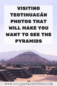 Visiting Teotihuacán: Photos that Will Make You Want to See the Pyramids