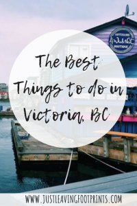 The Best Things to do in Victoria BC