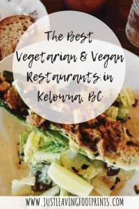 The Best Vegetarian and Vegan Restaurants in Kelowna, BC