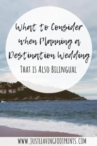 What to Consider when Planning a Destination Wedding that is also Bilingual