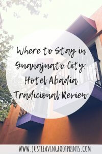 Where to Stay in Guanajuato City: Hotel Abadía Tradicional Review