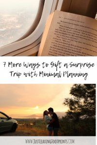 7 More Ways to Gift a Surprise Trip with Minimal Planning