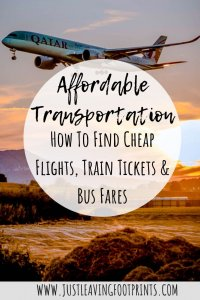 Affordable Transportation: How To Find Cheap Flights, Train Tickets & Bus Fares
