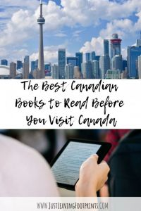 The Best Canadian Books to Read Before You Visit Canada