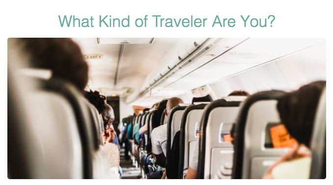 Traveler Quiz / What Kind of Traveler Are You?