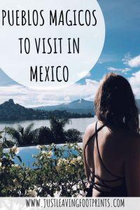 10 Pueblos Magicos in Mexico