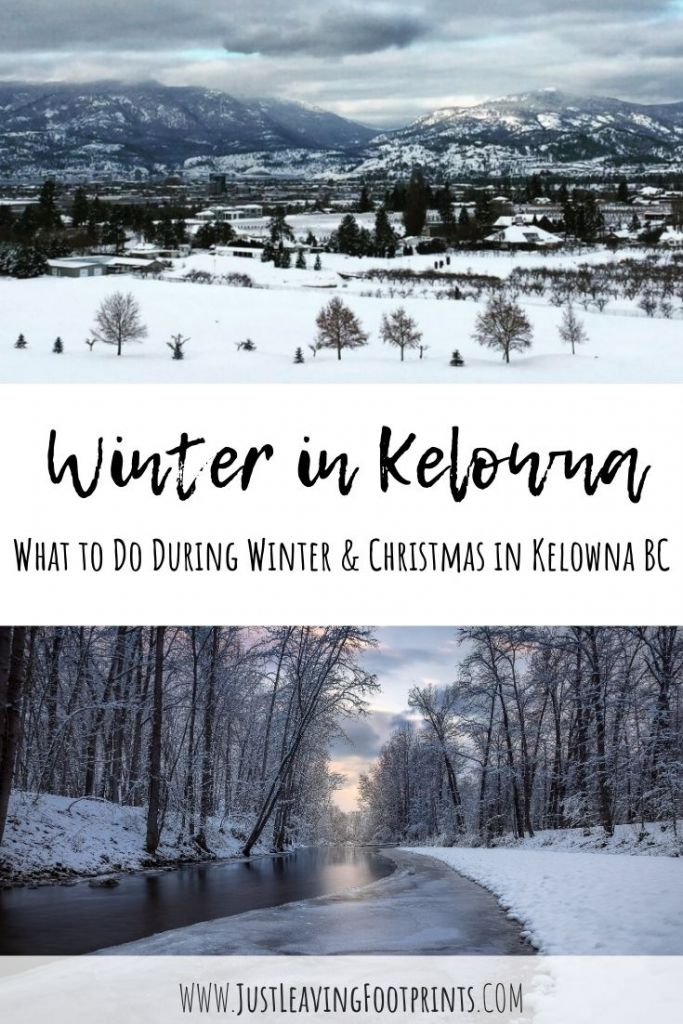 Winter in Kelowna: What to Do During Winter & Christmas in Kelowna