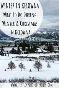 Winter in Kelowna: What to Do During Winter & Christmas in Kelowna